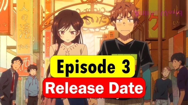 Release date for Rent-a-Girlfriend Episode 3 and Spoilers alert. for Beach and Girlfriend