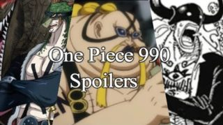 Spoilers for One Piece Chapter 990 titled 'Isolated Power' release date and other updates.