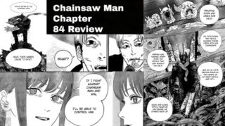 Spoilers leaked for Chainsaw Man 84, Raw Scan, Release, and other major updates.