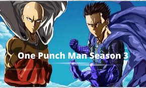 Raw Scan For one punch man season 3, Spoilers ,Release Date ,  Plot And Much More