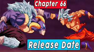 [NEW] Spoilers For Dragon Ball Super Chapter 66, Raw Scan ,Release Date ,Leaks, Much More