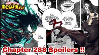 [NEW] Spoilers For Boku no My Hero Academia chapter 288, Raw Scan, Release, Where To read, and much more.
