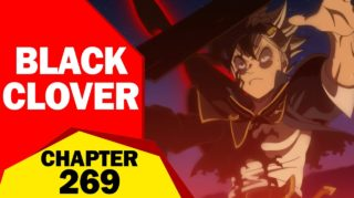 Spoilers and Raw Scan For Black Clover Chapter 269, Release Date Where You can read and much more.