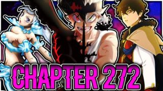 Black Clover Chapter 272 Raw Scans, Spoilers, Release Date and much more.