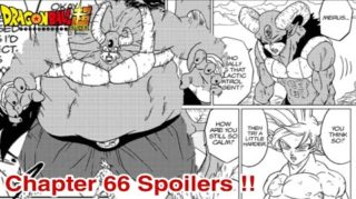 Spoilers and Release For Dragon Ball Super Chapter 66, Raw, Leaks and much more.